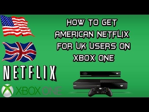 [New Code - Working 5th April 2014!] How to get US Netflix on a UK Xbox One Tutorial, easy to do!