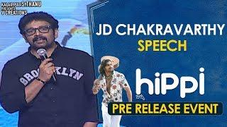 JD Chakravarthy Speech | Hippi Movie Pre Release Event | Karthikeya | Digangana | TN Krishna