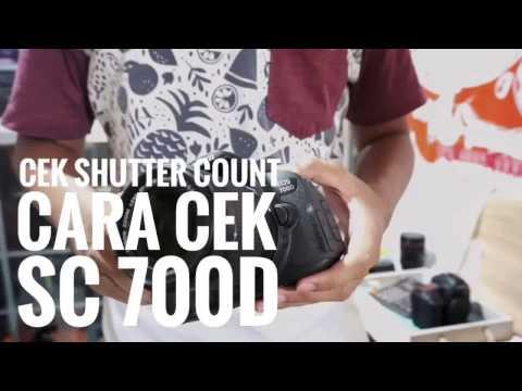 Cek SC shutter count Canon EOS 700d
