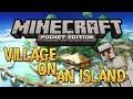VILLAGE ISLAND SEED! - Minecraft Pocket Edition Seed (Rare Seed!)