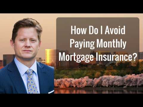 Ask the Agent: How To Avoid Paying Mortgage Insurance?