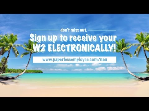Sign Up to Receive an Electronic W2