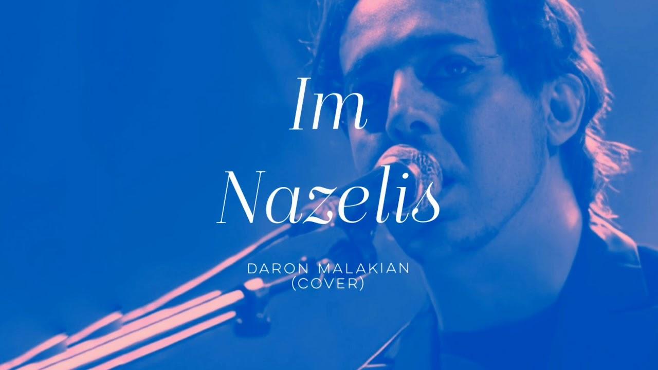 Daron Malakian - Im Nazelis (Cover/s)