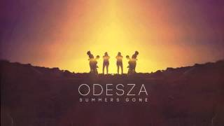 Odesza  Dont Stop