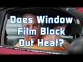 Does Window Film Block Out Heat?