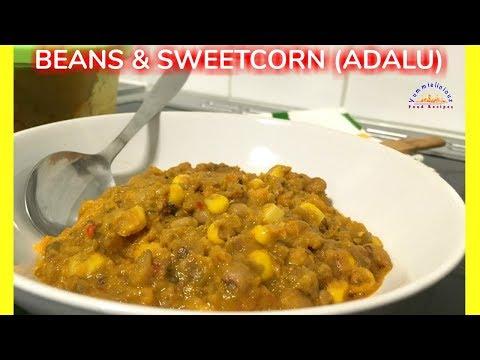 How to Cook Nigerian Beans & Sweetcorn (Adalu) | Beans & Corn Recipe