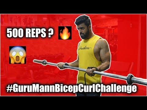 #GuruMannBicepCurlChallenge ACCEPTED | 500 REPS ?
