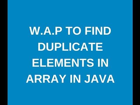 Write java program to find duplicate elements in array in java?