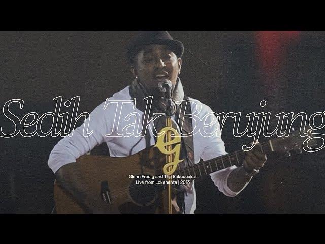 Glenn Fredly - Sedih Tak Berhujung (Live)