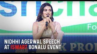 Nidhhi Agerwal SPeech at iSmart Bonalu Event | ISmart Shankar Pre Release Event |