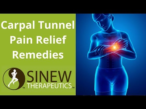 Carpal Tunnel Syndrome Pain Relief Remedies