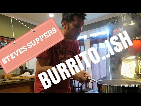 SPANISH BUT NOT SO SPANISH BURRITO | Steve's Suppers