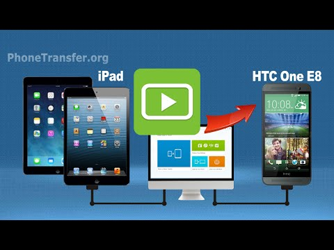 How to Sync Videos from iPad to HTC One E8, Copy iPad Movies to HTC One E8