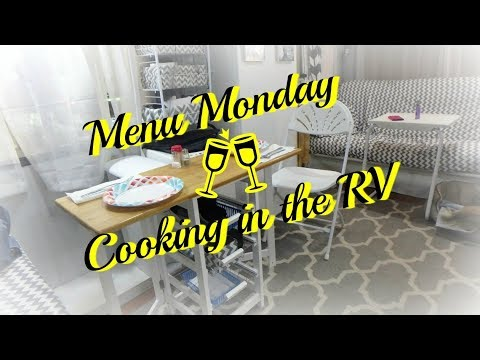 Menu Monday 3.5.18 - Cooking in the RV