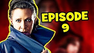 Star Wars EPISODE 9 Leia Theory - Carrie Fisher & The Last Jedi