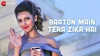Baaton Main Tera Zikr Hai - Official Music Video | Yuwin Kapse | Nibedita Pal | Azam Ansari