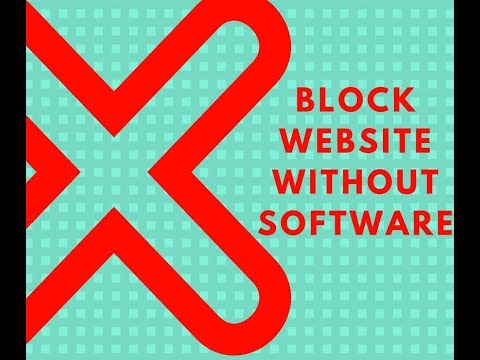 Block UNLIMITED Website Without Software