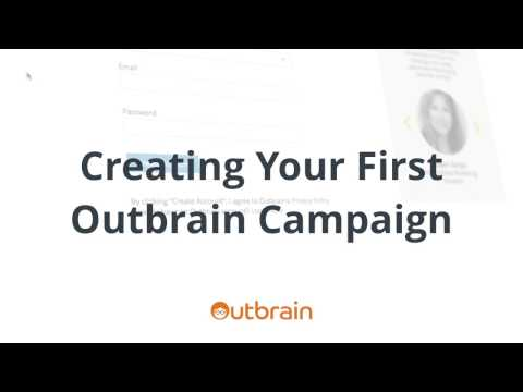 Creating Your First Outbrain Campaign