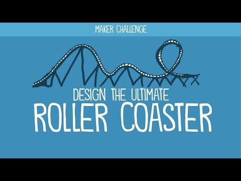 Maker Challenge: Design the Ultimate Roller Coaster
