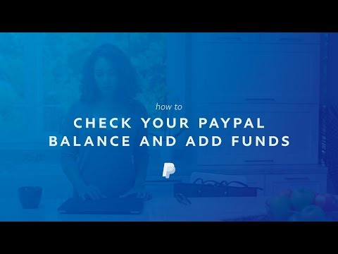 How to Check Your PayPal Balance and Add Funds