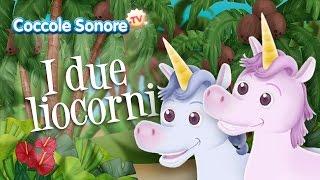 I due liocorni - Canzoni per bambini di Coccole Sonore