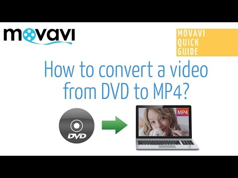 How to Convert DVD to MP4? -  Movavi Video Converter 15