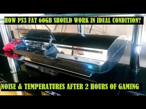 ✅How PS3 FAT 60GB Should Work in IDEAL CONDITION? AFTER 2 HOURS OF GAMING