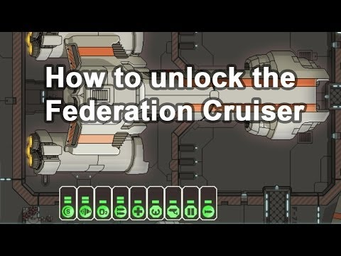 How to unlock the Federation Cruiser/Defeat the Rebel Flagship in FTL