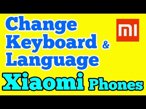 How to Change keyboard and Language in Xiaomi Redmi phone running MIUI 8