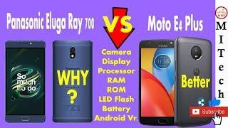 Panasonic Eluga Ray 700 VS Moto E4 Plus |🤑Same Price |Detailed Comparison | Best one is?