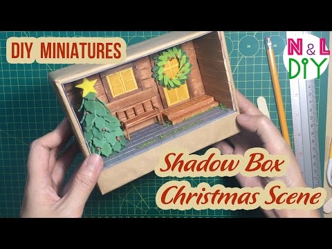 DIY Miniature Shadow Box Diorama - Christmas Scene | N&L DIY