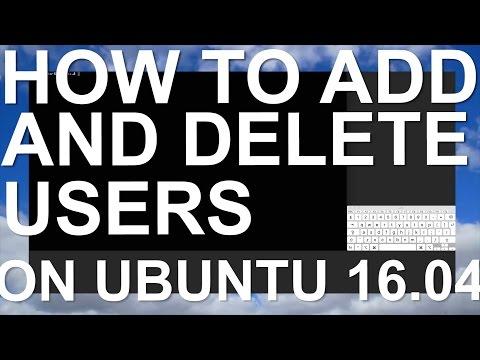How to Add and Delete Users on Ubuntu 16.04