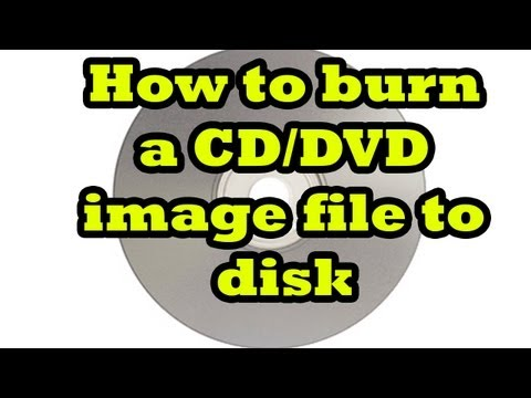 [Tutorial] Burn a CD or DVD image file to disk - Windows