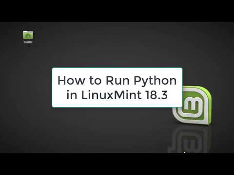 How to Run Python in LinuxMint 18.3 | Python in LinuxMint 18