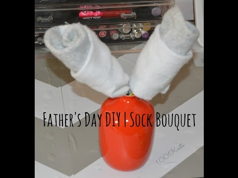 Fathers Day DIY | Sock Bouquet