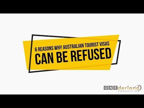 6 Reasons why Australian Tourist Visas can be Refused