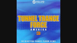 Tunnel Trance Force America 3