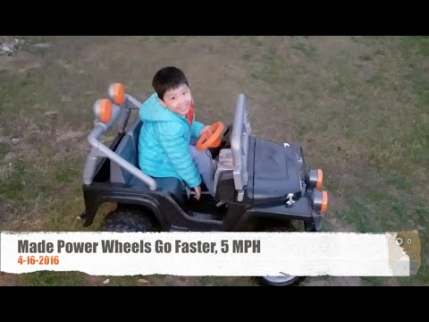 Made Power Wheels Go Faster, 5 MPH