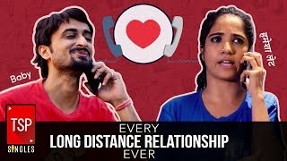 TSP Singles   Every Long Distance Relationship Ever