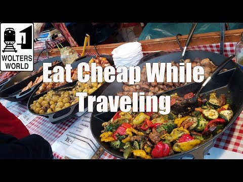 How to Eat Cheap & Well While Traveling