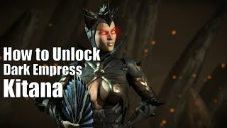 MKX: How to Unlock the Dark Empress Kitana skin! Tutorial!
