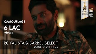 CAMOUFLAGE I PURAB KOHLI I SUMEET VYAS I ROYAL STAG BARREL SELECT LARGE SHORT FILMS