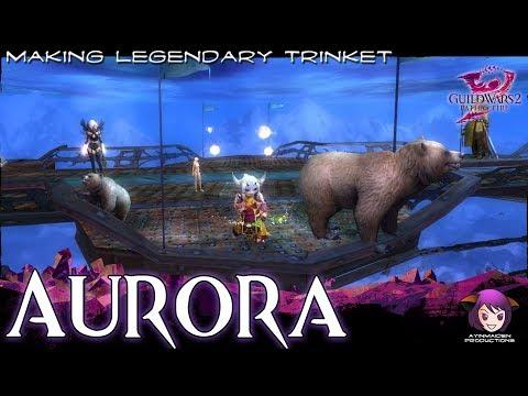 ★ Guild Wars 2 ★ - Aurora - Making a Legendary Trinket