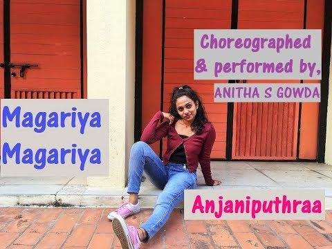 Anjaniputhraa - Magariya (Video Song) | Kannada Dance Cover| Choreography by Anitha S Gowda