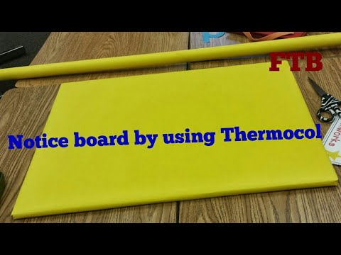 How to Make a Notice board by using Thermocol.