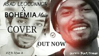 MAIN (cover Song) ASAD LeoConnor ft_BOHEMIA (Tribute to Bohemia)