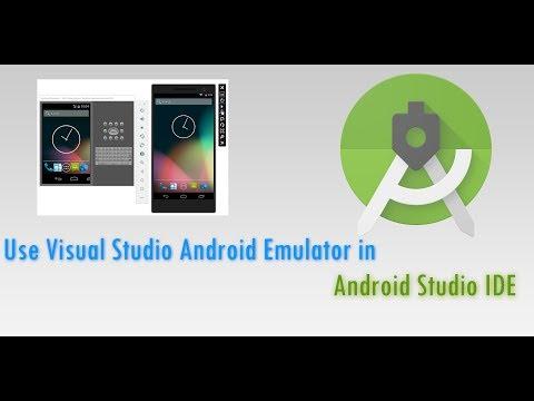 Use Visual Studio Android Emulator | Android Studio IDE