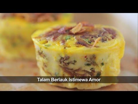 Talam  Berlauk Istimewa Amor oleh Chef Wan