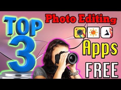 Best Photo Editing Apps  ( Top 3 )