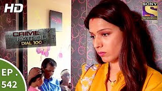 Crime Patrol Dial 100 - क्राइम पेट्रोल - The Murder Of An Alcoholic - Ep 542 - 17th July, 2017